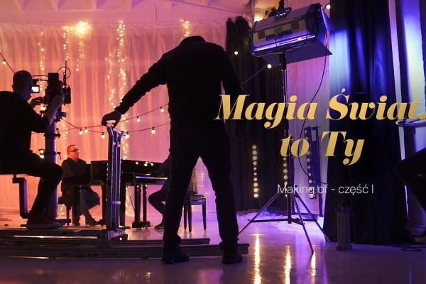 Magia-swiat-to-ty-making-of-1